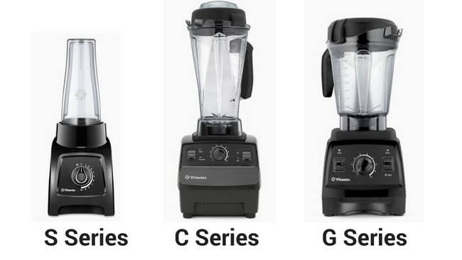 vitamix S-series vs C-series vs G-Series