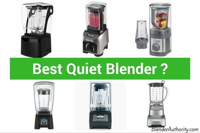 Quietest Blender
