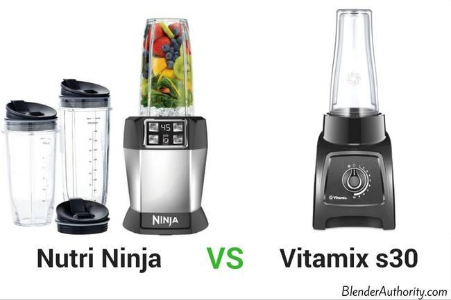 Nutri Ninja vs Vitamix s30