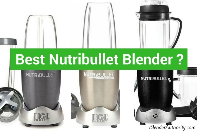 Best Nutribullet
