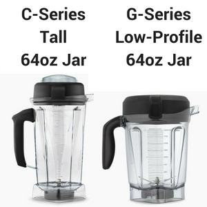 Vitamix c-series vs g-series containers