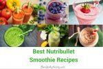 Best Nutribullet Recipes