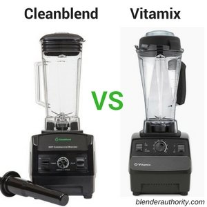 Cleanblend vs Vitamix blender review