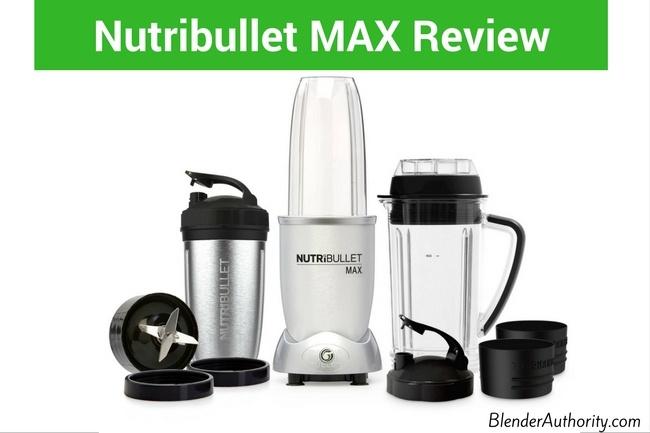 Nutribullet Max review