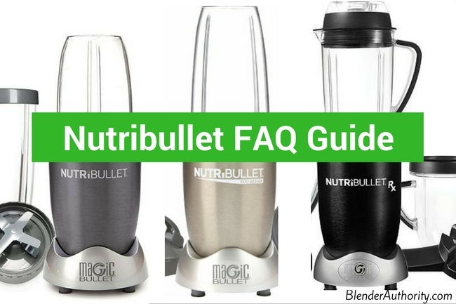Nutribullet Question Answer FAQ