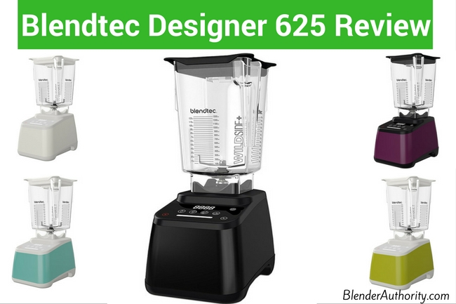 Blendtec Designer 625 Review