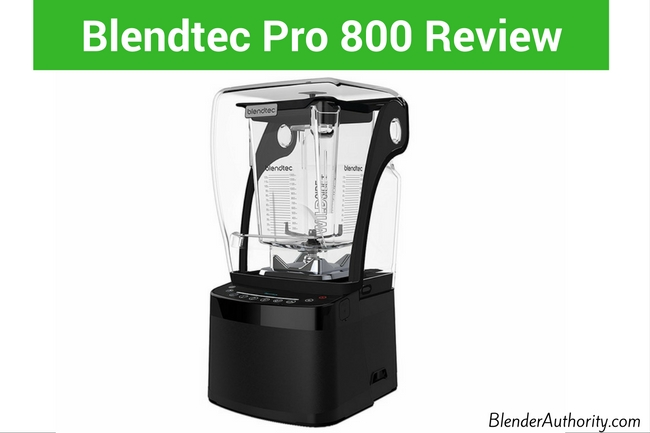 Blendtec Pro 800 Review