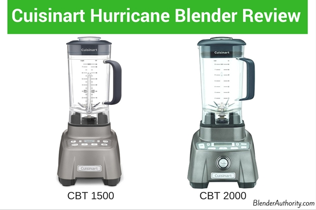 Cuisinart Hurricane Blender Review