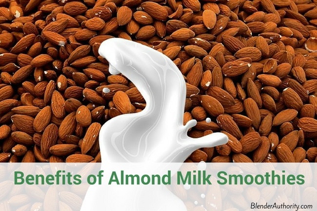 Benefits of Almond Milk Smoothies