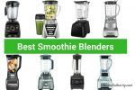 Best Smoothie Blenders for any budget