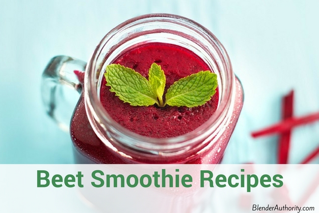 Beet Smoothie Recipes and How to Prepare Beets