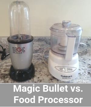 Magic Bullet vs Food Processor