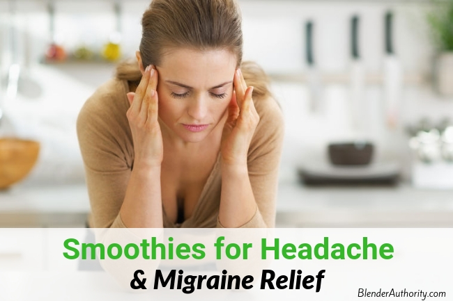 Smoothie for Headache and Migraine Relief