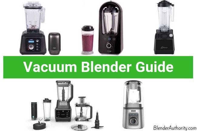 Best Vacuum Blender Review