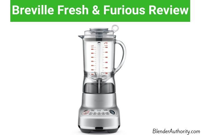 Breville Fresh Furious BBL620 blender review