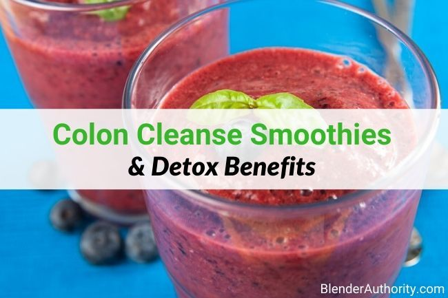 Detox Smoothies for your Colon