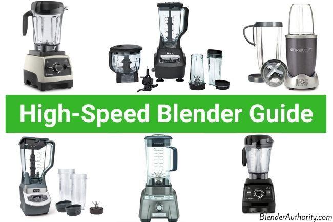 Best High Speed Blenders