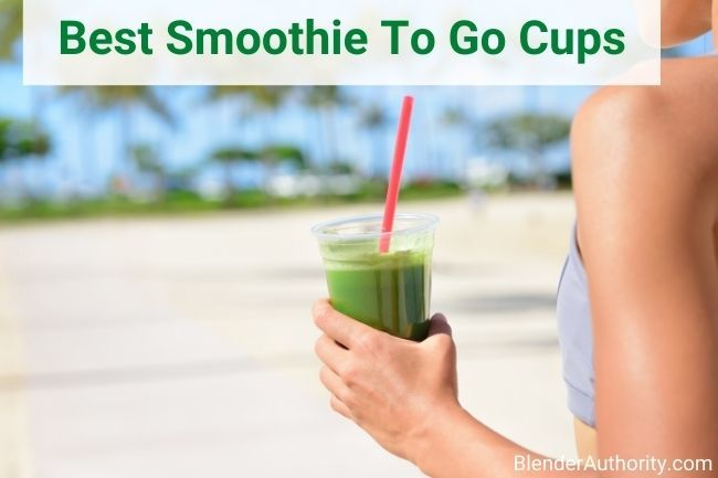 Favorite Smoothie To Go Cups