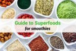Guide to Superfood Smoothies
