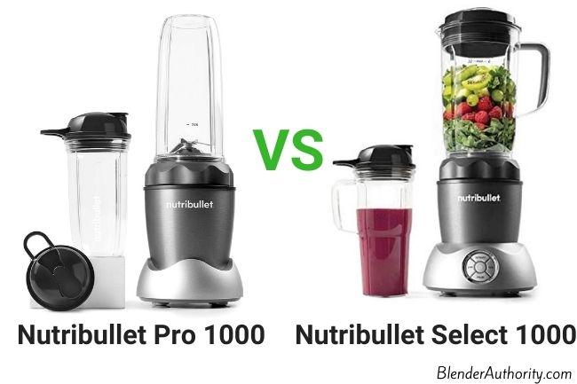 Nutribullet Pro vs Select blenders