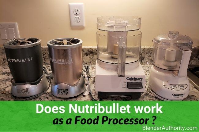 Nutribullet as a Food Processor